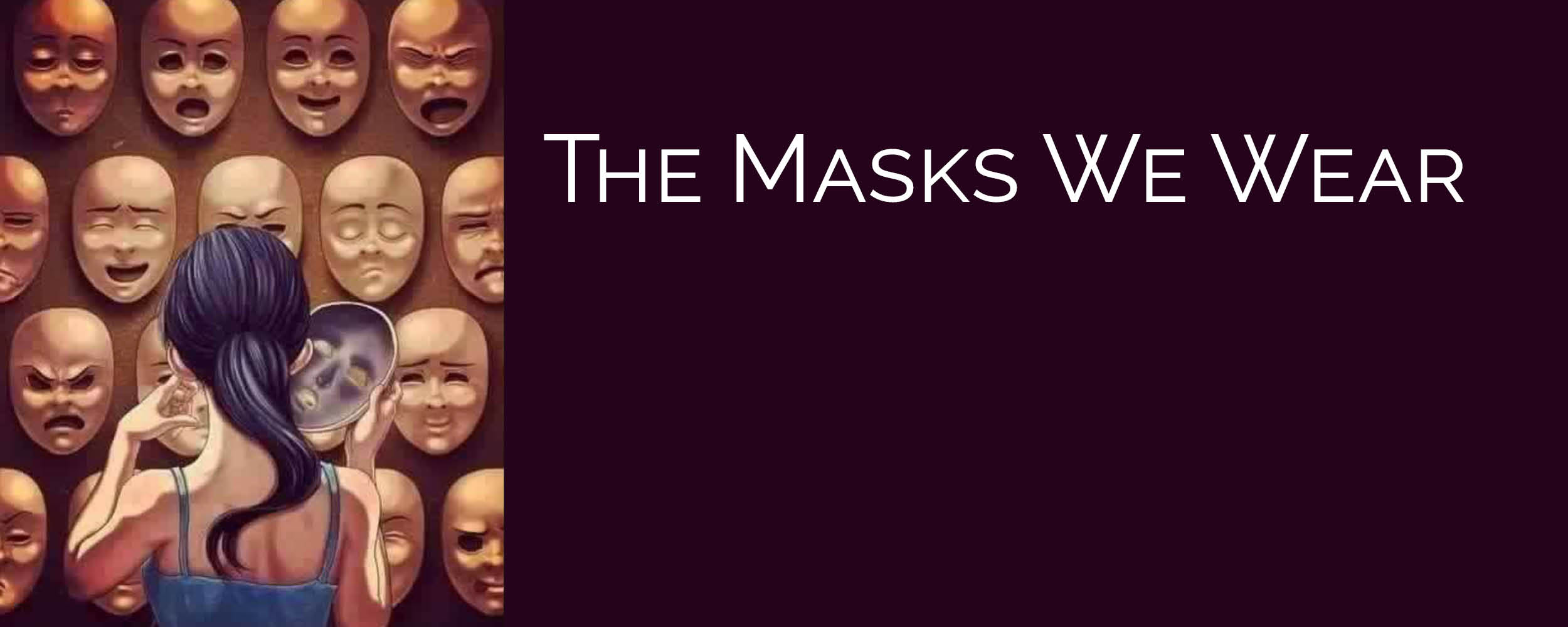 The Masks We Wear, Children's Message